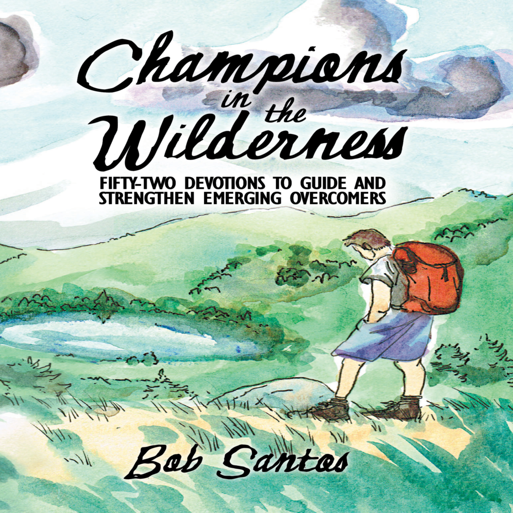Champions in the Wilderness