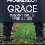 The Divine Progression of Grace